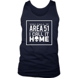 You Call It Area 51 I Call It Home Aliens T-Shirt