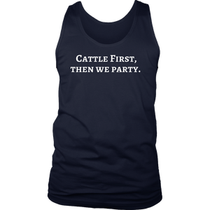 Cattle First Then We Party T-Shirt