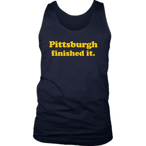 Pittsburgh Finished It Mens Tank