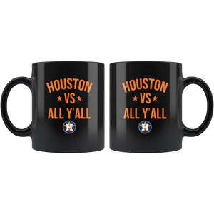 Houston Astros vs all y'all Mug Coffee Tea Cup