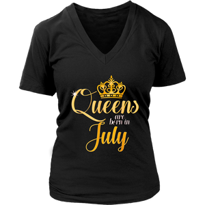 Pro Queens Are Born In July Women Birthday T-Shirt