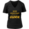 Never Underestimate The Power Of A Gloria T-Shirt