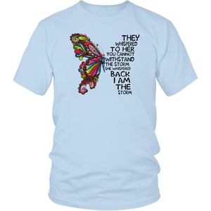 They whispered to her you cannot withstand the storm hippie butterfly t shirt