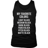 MY FAVORITE COLOR IS BLACK SHIRT