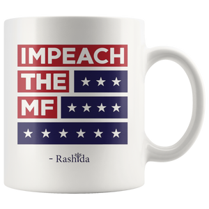 Impeach The Mf Mug Trump 2020 Mug
