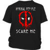 American Horror Story Normal People Scare Me Autism Deadpool Shirts
