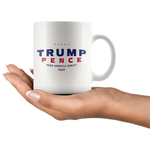 Official Trump Pence 2020 Mug Pence keep america great 2020