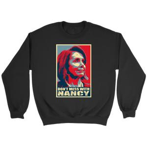 Trump Impeachment Don't Mess with Nancy Pelosi Shirt
