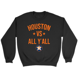 Houston Astros vs all y'all Crewneck Sweatshirt