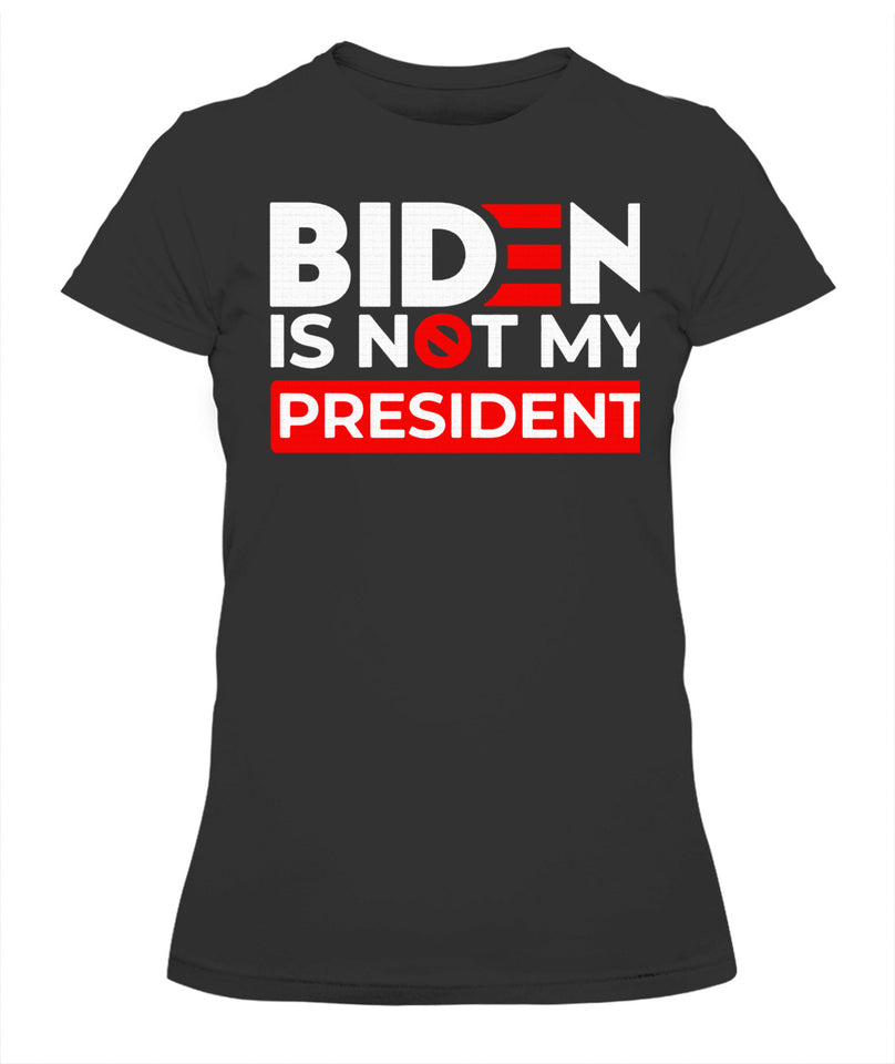 Biden Is Not My President Shirt