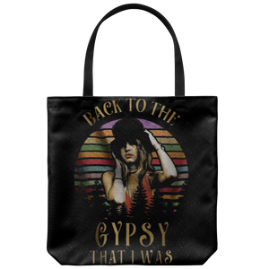 Stevie nicks Tote Bag back to the gypsy that i was Tote Bag