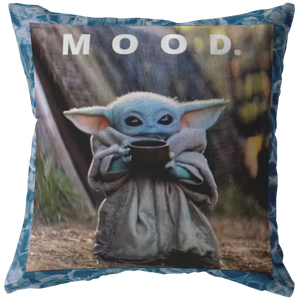 "Baby Yoda ""Mood"" Pillow"