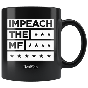 Impeach The Mf Black 11oz Mug