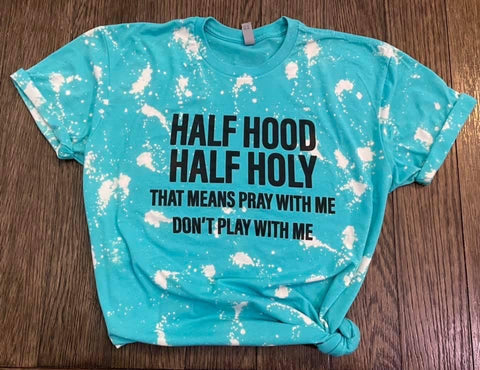 Half Hood Half Holy Tee - This & That Boutique Shop