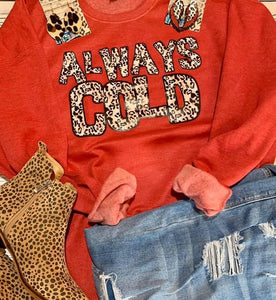 Always Cold - This & That Boutique Shop