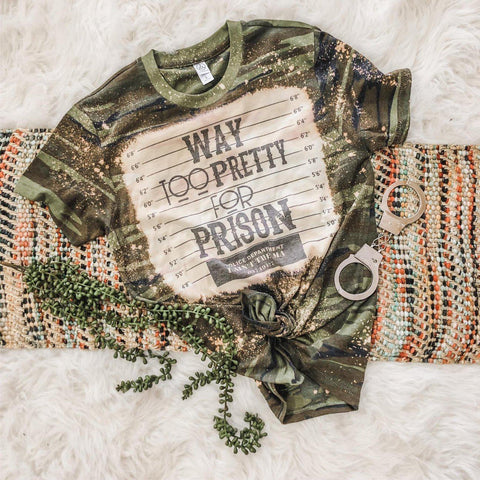 Way Too Pretty for Prison (PRE-ORDER) - This & That Boutique Shop