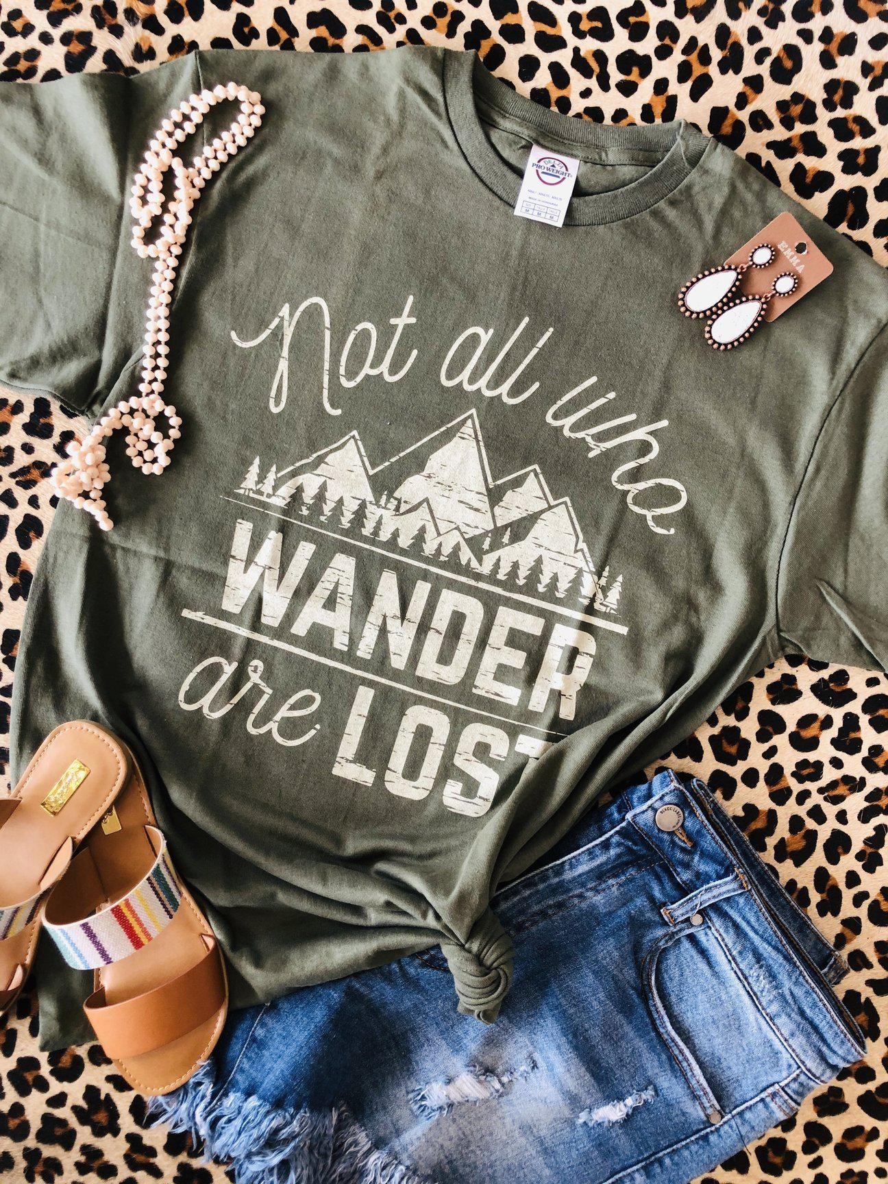 Not All Who Wander Are Lost (PRE-ORDER) - This & That Boutique Shop