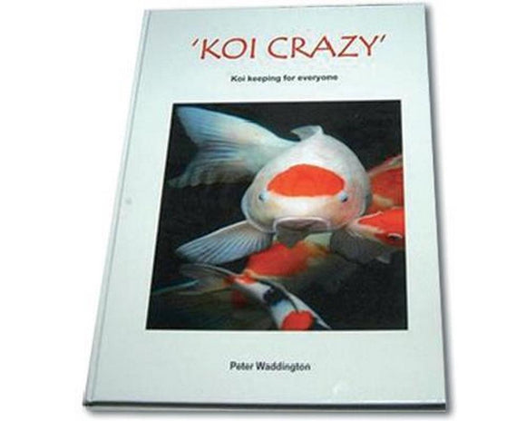 Koi Crazy Book (Peter Waddington)