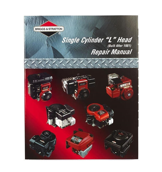 "OEM Briggs & Stratton Single Cylinder ""L"" Head Repair Service Manual (270962)"