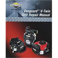 Briggs & Stratton Vanguard V-Twin OHV Repair Manual (272144)