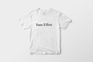 """Sans Effort"" T-Shirt"