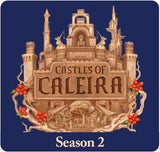 Castles of Caleira: Season 2