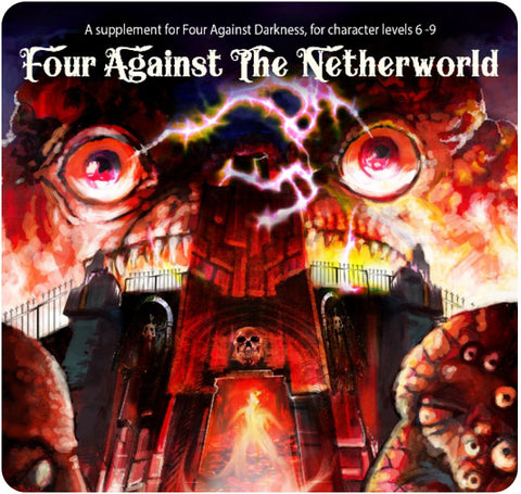 Four Against Darkness: Four Against the Netherworld