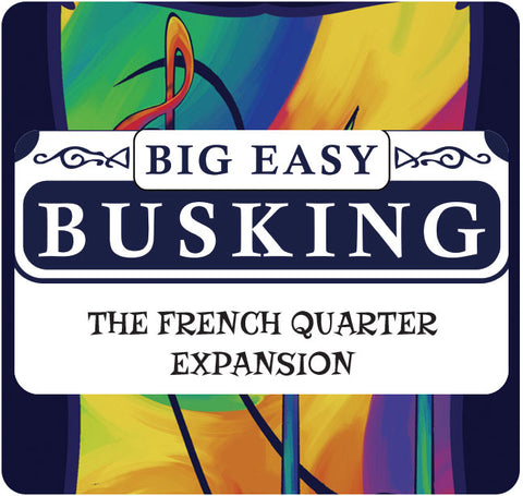 Big Easy Busking – French Quarter Expansion