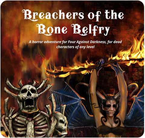 Four Against Darkness: Breachers of the Bone Belfry