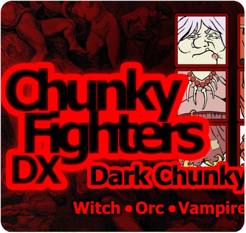 Chunky Fighters DX: Dark Expansion