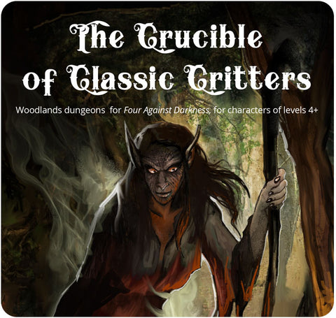 Four Against Darkness: Crucible of Classic Critters