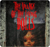 The Village of the Living Dolls