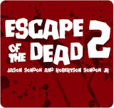 Escape of the Dead 2