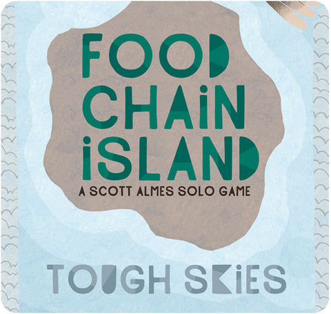Food Chain Island: Tough Skies