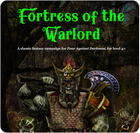 Four Against Darkness: Fortress of the Warlord