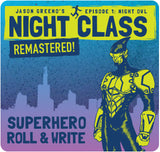 Night Class (Episode 1): A Superhero Roll & Write - REMASTERED