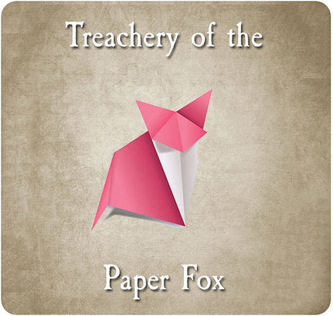 Treachery of the Paper Fox