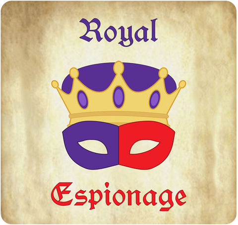 Royal Espionage