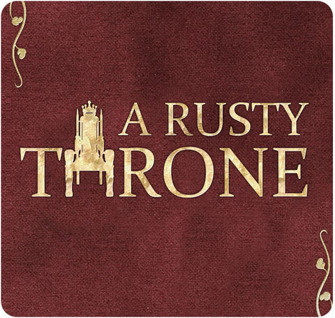 A Rusty Throne