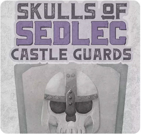 Skulls of Sedlec: Castle Guards