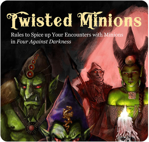 Four Against Darkness - Twisted Minions