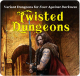 Four Against Darkness - Twisted Dungeons