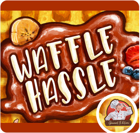 Waffle Hassle – Gourmet Edition