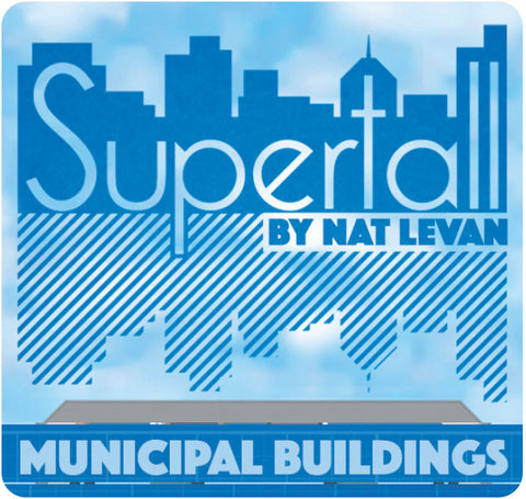 Supertall: Municipal Buildings