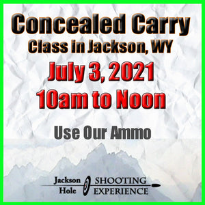 July 3, 2021 Concealed Carry - CFP Group Range Session & Online 3-hour Video Session - Use Our Ammo