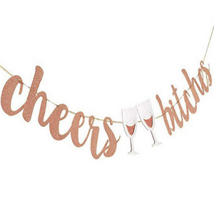 Cheers Bitches Bunting in Pink or Gold - LYB Concepts