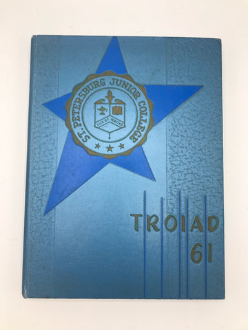 Yearbook: 1961 Troiad St. Petersburg Junior College Florida