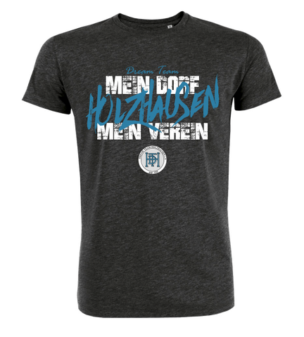 "T-Shirt ""Dream Team Holzhausen Dorf"""