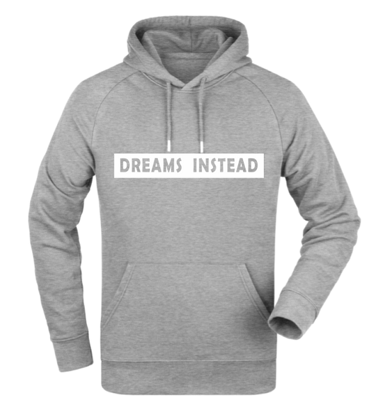 "Hoodie ""Dreams Instead"""