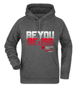 "Hoodie ""Be You. Be JSS."""